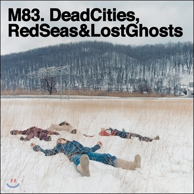 M83 - Dead Cities, Red Seas & Lost Ghosts