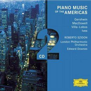 Piano Music of the Americas : GershwinㆍMacdowellㆍVilla-LobosㆍIvesㆍSzidon