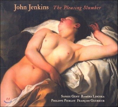 Philippe Pierlot 존 젠킨스: 기분 좋은 수면 - 트레블, 리라, 베이스 비올과 쳄발로를 위한 아리아집 (John Jenkins: The Pleasing Slumber)