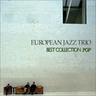 European Jazz Trio - Best Collection: Pop