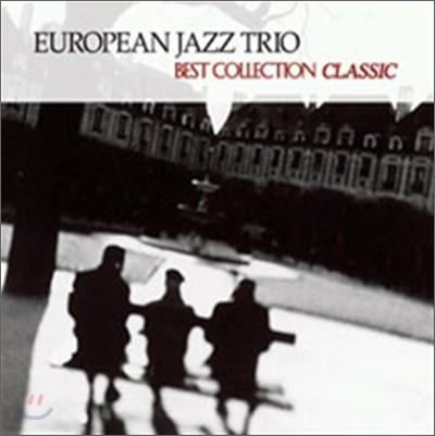 European Jazz Trio - Best Collection: Classic