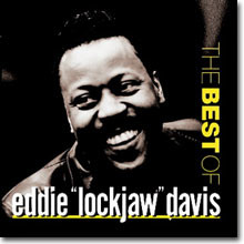 Eddie 'Lockjaw' Davis - The Best of Eddie 'Lockjaw' Davis