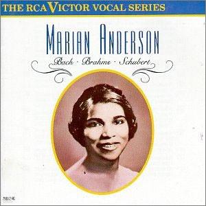 Bach / Brahms / Schubert : Marian Anderson