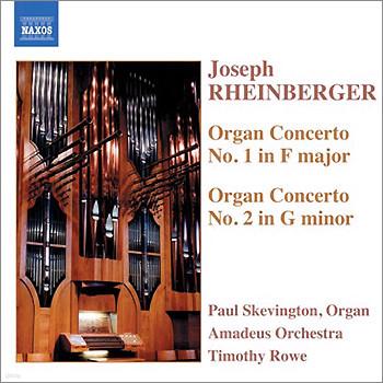 Rheinberger : Organ Concerto No.1 and 2