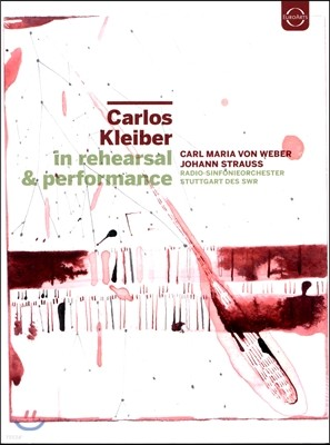 Carlos Kleiber 베버: 마탄의 사수 서곡, 슈트라우스: 박쥐 서곡 (In Rehearsal & Performance)