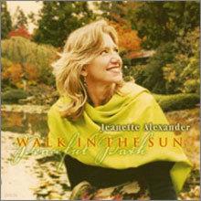 Jeanette Alexander - Walk In The Sun