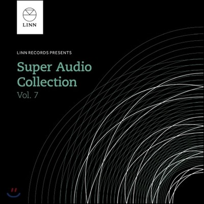 린 레코드 슈퍼 오디오 서라운드 컬렉션 7집 (Linn The Super Audio Collection Vol.7)