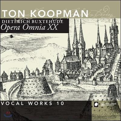 Ton Koopman 북스테후데 전집 20 - 성악 작품집 10 (Dieterich Buxtehude - Opera Omnia XX - volume 10)