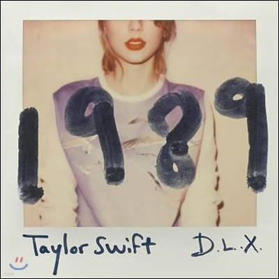 Taylor Swift (테일러 스위프트) - 1989 [Deluxe Edition]