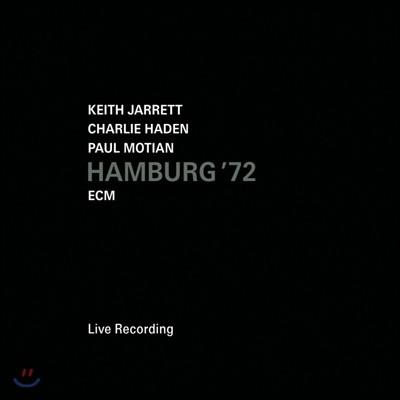 Keith Jarrett, Charlie Haden, Paul Motian - Hamburg '72