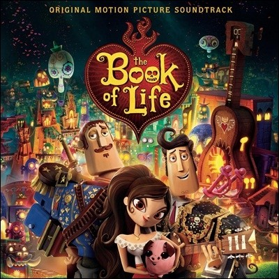 북 오브 라이프 애니메이션 음악 (The Book Of Life OST by Gustavo Santaolalla 구스타보 산타올라야)