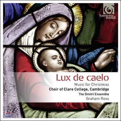 Choir of Clare College, Cambridge 크리스마스를 위한 음악 (Lux de caelo: Music for Christmas)