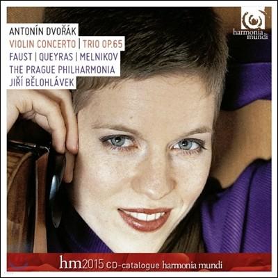 Isabelle Faust 드보르작: 바이올린 협주곡, 피아노 트리오 3번 `둠키` (Dvorak: Violin Concerto. Piano Trio op.65)