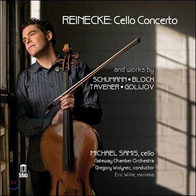 Michael Samis 라이네케: 첼로 협주곡 (Reinecke: Cello Concerto)