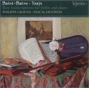 Saint-Saens / Ysaye : Rare Transcription : Philippe GraffinㆍPascal Devoyon