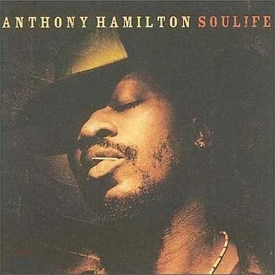 Anthony Hamilton - Soulife
