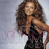 Vanessa Williams - Everlasting Love