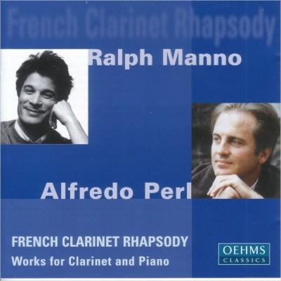 Ralph MannoㆍAlfredo Perl - French Clarinet Rhapsody