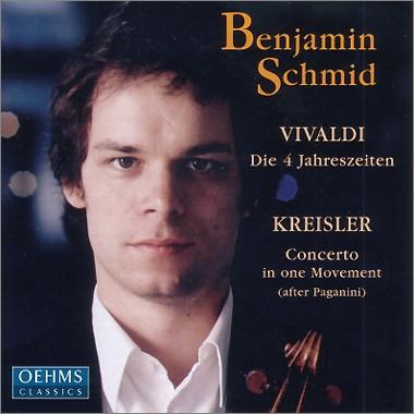 Vivaldi : Die 4 Jahreszeiten / Kreisler : Concerto In One Movement : Benjamin Schmid