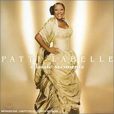Patti Labelle - Classic Moments