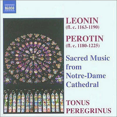 Leonin / Perotin : Sacred Music from Notre-Dame