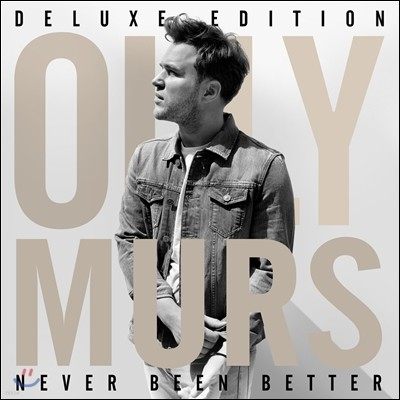 Olly Murs - Never Been Better (Deluxe Edition)