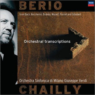 Berio : Orchestral Transcriptions : Chailly