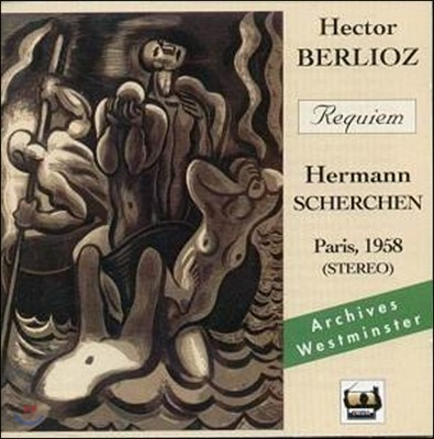 Hermann Scherchen 베를리오즈: 레퀴엠 - 헤르만 세르헨 (Berlioz: Requiem)