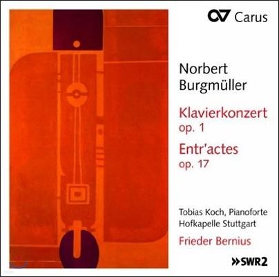 Frieder Bernius 부르크뮐러: 피아노 협주곡, 디오니스 서곡 (Burgmuller: Piano Concerto, Op. 1 & Entr'actes, Op. 17)