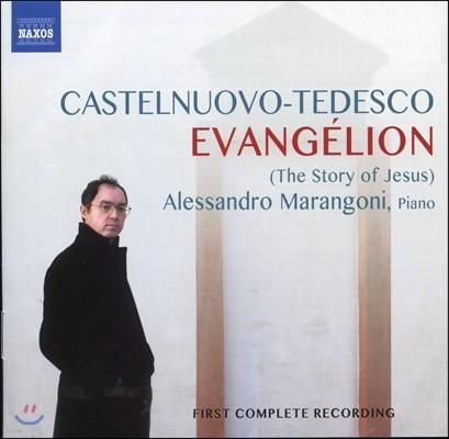 Alessandro Marangoni 카스텔누오보-테데스코: 복음 - 예수의 이야기 (Castelnuovo-Tedesco: Evangelion)