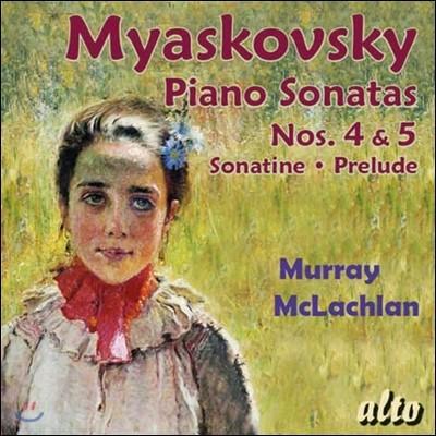 Murray McLachlan 니콜라이 미야스코프스키: 피아노 소나타 (Myaskovsky: Piano Sonatas Nos. 4, 5 & Sonatine)