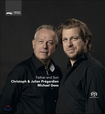 Christoph Pregardien / Julian Pregardien 아버지와 아들 (Father & Son)