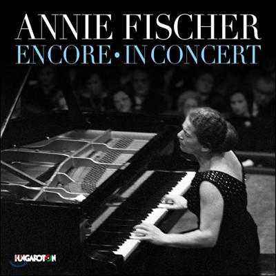 Annie Fischer 쇼팽: 발라드 3번, 피아노 소나타 2번 / 슈만: 환상곡, 소나타 1번 / 슈베르트: 즉흥곡 (Encore & In Concert) 아니 피셔 라이브 레코딩