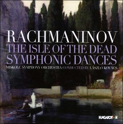 Laszlo Kovacs 라흐마니노프: 죽음의 섬, 교향적 무곡, 보칼리제 (Rachmaninov: Isle of The Dead, Symphonic Dances, Vocalise)