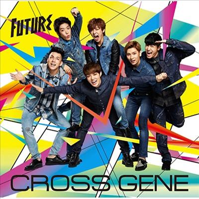 크로스 진 (Cross Gene) - Future