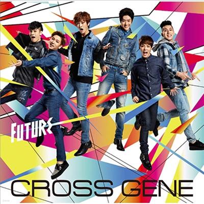 크로스 진 (Cross Gene) - Future (CD+DVD) (초회생산한정반)