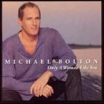 Michael Bolton / Only A Woman Like You (미개봉)