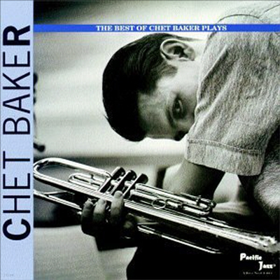 Chet Baker - The Best Of Chet Baker Plays