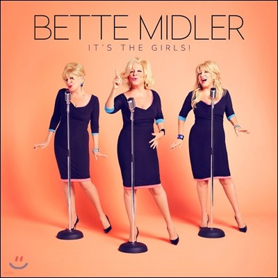 Bette Midler (베트 미들러) - It's The Girls!