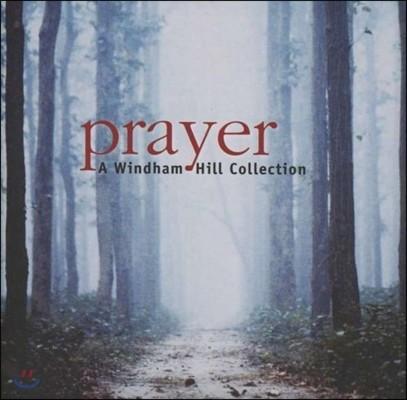 Prayer - A Windham Hill / Jim Brickman / Paul McCandless / Tim Story