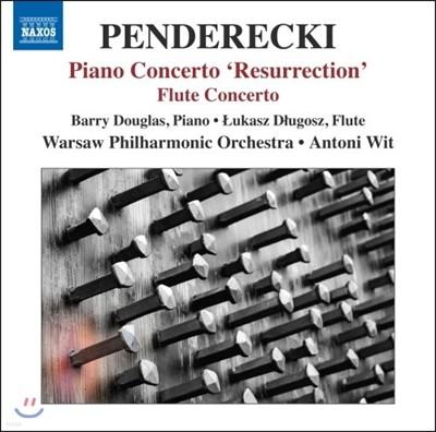 Antoni Wit / Barry Douglas 펜데레츠키: 피아노 협주곡 `부활`, 플루트 협주곡