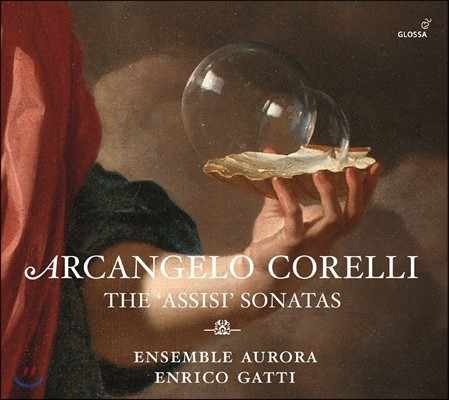 Enrico Gatti 코렐리: '아시시' 소나타 (Corelli: The 12 'Assisi' Sonatas)