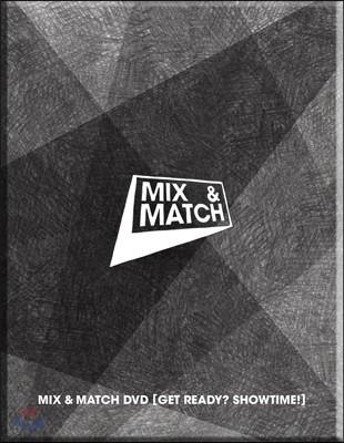 MIX & MATCH (믹스앤매치) DVD : Get Ready? Showtime!