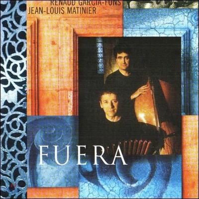 Renaud Garcia-Fons & Jean-Louis Matinier - Fuera