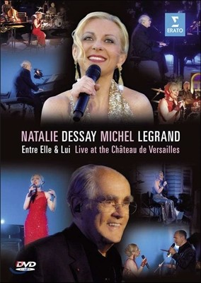 Natalie Dessay / Michel Legrand 그와 그녀 사이 - 베르사유 공연 (Entre Elle & Lui - Live at the Chateau de Versailles)