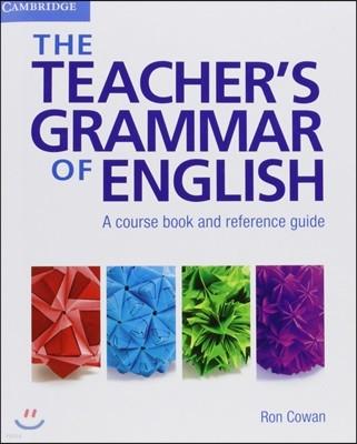 The Teacher's Grammar of English