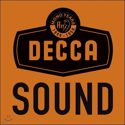 데카 사운드 3집 1944-1956 하이파이의 탄생 [한정반] (The Decca Sound: the Mono Years)