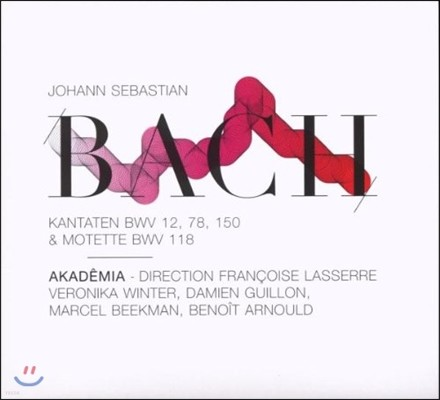 Akademia 바흐: 칸타타 & 모테트 (Bach: Cantatas BWV 78, 12, 150 & Motets BWV 118)