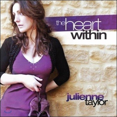 Julienne Taylor - The Heart Within