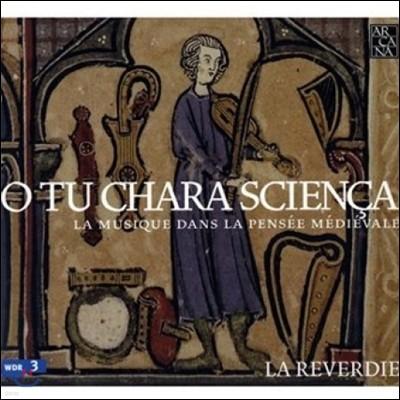 La Reverdie 중세 음악의 모든 것 (O Tu Chara Scienca)